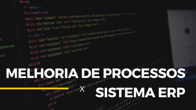 sistema_erp_melhoria_de_processo