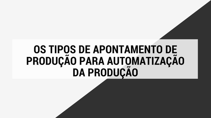 produção automatizada