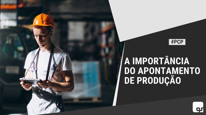 importancia do apontamento de produção